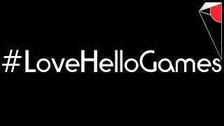#LoveHelloGames