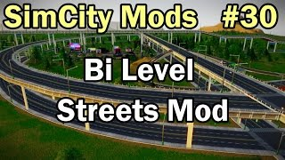 SimCity 5 (2013) Mods #30 ►Bi Level Streets Mod by MaxvSk◀ [REVIEW]