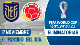 Eliminatorias Qatar 2022 - ECUADOR vs COLOMBIA | Jornada 4