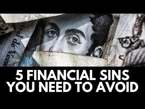 5 Financial Sins You Need To Avoid