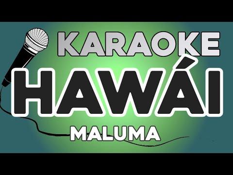 KARAOKE (Hawái – Maluma)