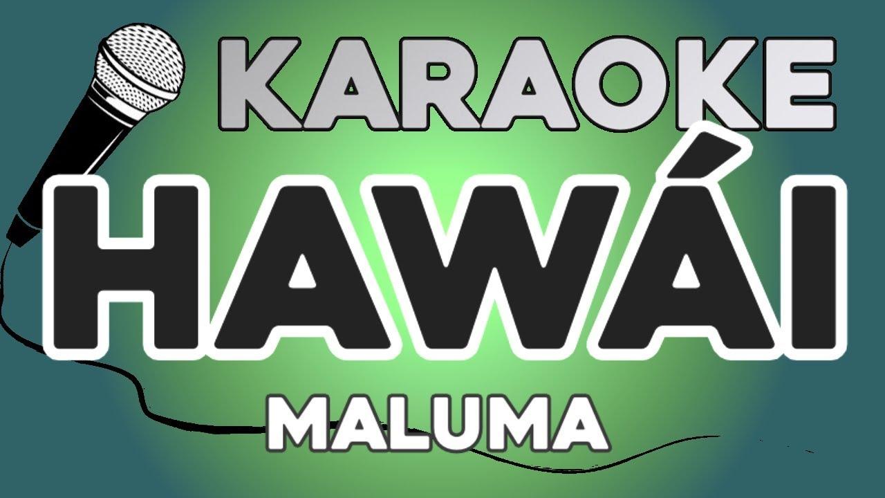 KARAOKE (Hawái - Maluma)