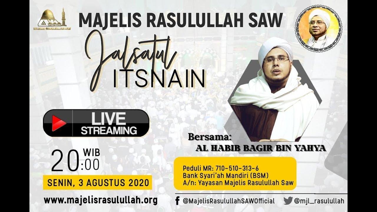 JALSATUL ITSNAIN Via Streaming MAJELIS RASULULLAH SAW