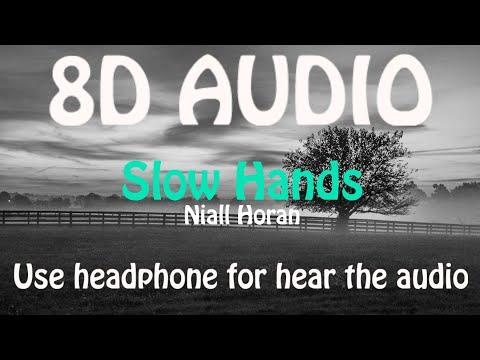 Niall Horan - Slow Hands (8D AUDIO 🎵)