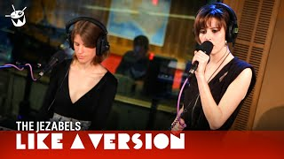 The Jezabels - 'Look of Love' (live for Like A Version)