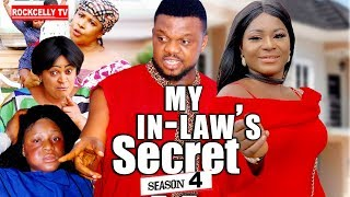 MY IN-LAW'S SECRET 4 (New movie)| KENERICS 2019 NOLLYWOOD MOVIES