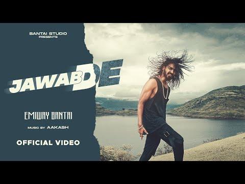 EMIWAY - JAWAB DE (OFFICIAL MUSIC VIDEO)