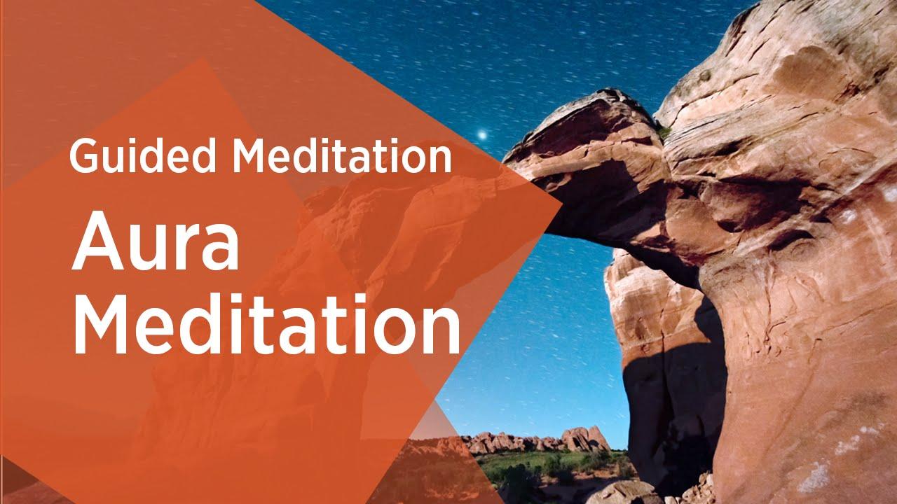 Aura Guided Meditation |Gurudev Sri Sri Ravi Shankar