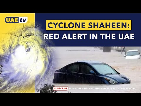 UAE ON STANDBY FOR CYCLONE SHAHEEN TO HIT | UAE TV