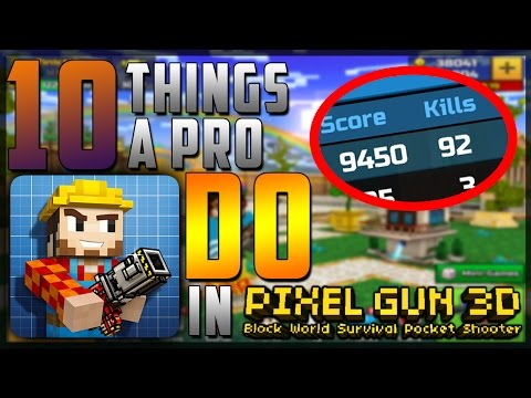 10 Things A PRO Does In PIXEL GUN 3D! (NEVER GOD MODE HACK!)
