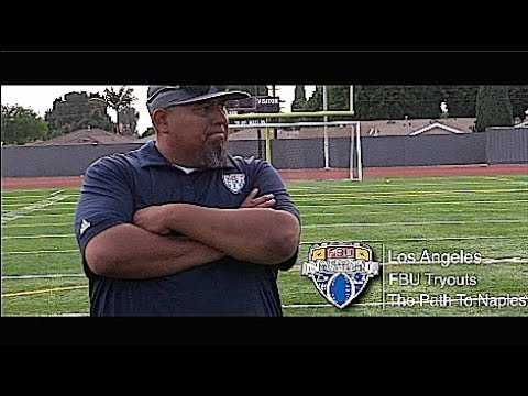 FBU National Championship : Team Tryouts Los Angeles | The Path to Naples 2017