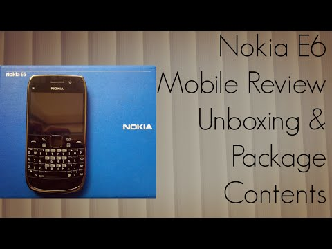 Nokia E6 Mobile Review Unboxing & Package Contents
