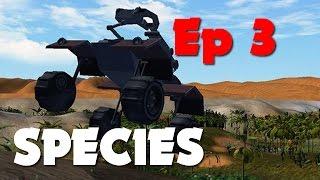SPECIES ALRE 0.9: Season 3 - Ep 3