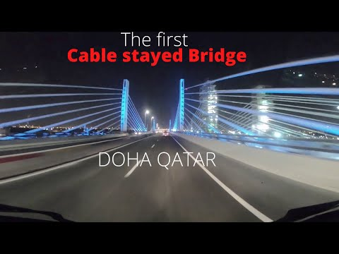 the first Cable-stayed Bridge in DOHA QATAR