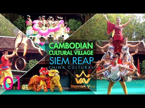 Cambodian Cultural Village  in Siem Reap Province | Chinese Culture Village Performance