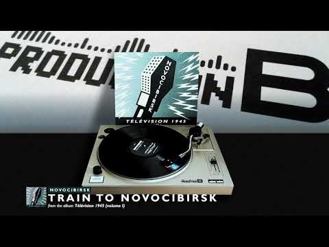 NOVOCIBIRSK - Train To Novocibirsk