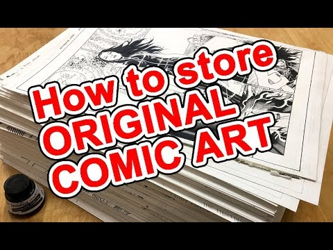 How to store ORIGINAL COMIC BOOK ART to keep them in great condition