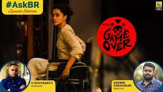 #AskBR On Game Over Special Edition | Ashwin Saravanan | S. Sashikanth