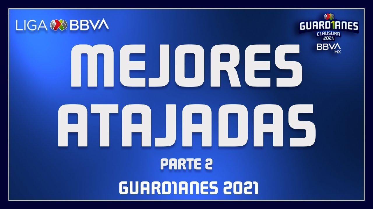 Top20   Mejores Atajadas   Guard1anes 2021   Liga BBVA MX   Parte 2
