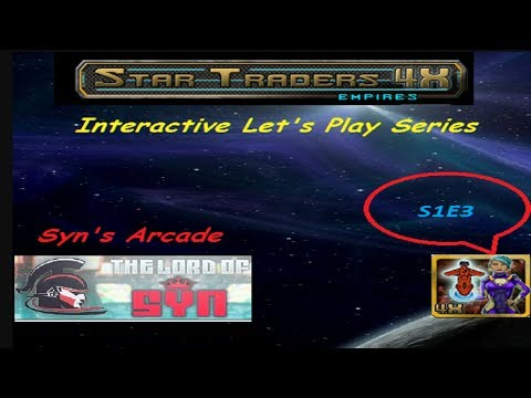Interactive Let's Play Star Traders 4X Empires S1E3