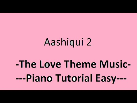Aashiqui 2  The Love Theme Music Piano Tutorial Easy