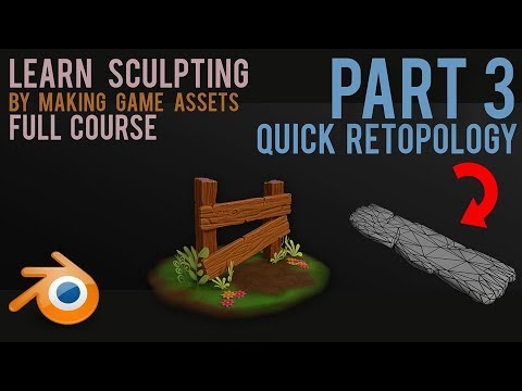 sculpting workflow - create game assets - part 3 - quick retopology