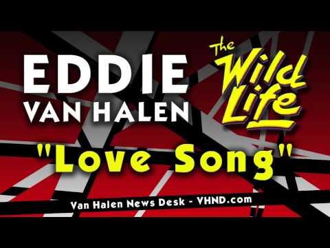"""Eddie Van Halen """"Love Song"""" from """"The Wild Life"""" Movie Score"""