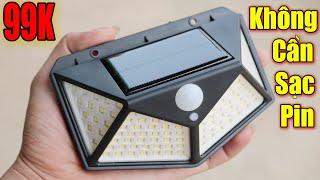 Đèn cảm biến năng lượng mặt trời giá rẻ - Không cần phải sạc pin luôn