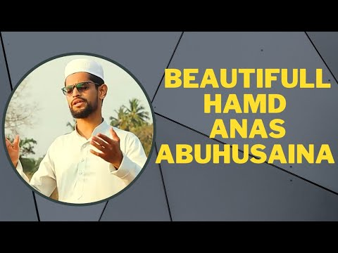 Beautiful Hamd By Anas Abuhusaina (IDRAK SE PARE HAI YA RAB MAQAAM TERA)