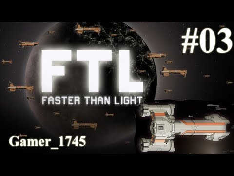 FTL: Faster Than Light 03 The Adventure continues