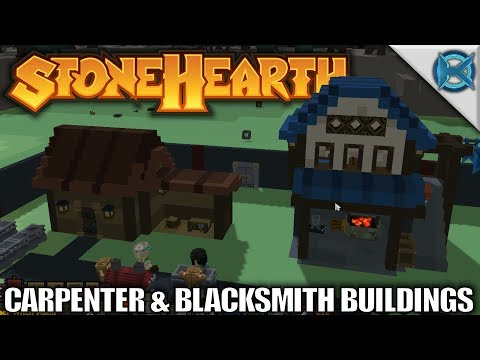 Stonehearth | Carpenter & Blacksmith Buildings | Let's Play Stonehearth Gameplay Alpha 21 | S02E11