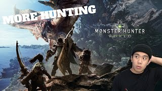 MORE HUNTING - Monster Hunter: World (PC) Live Stream and More