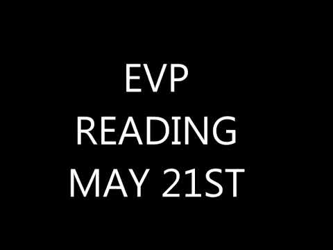 KJ..JOHNATHAN FOUND THE RECORDING! EVP READING MAY 21