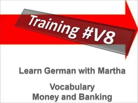 Training #8 - Vocabulary Money and Banking - Learn German with Martha - Deutsch lernen
