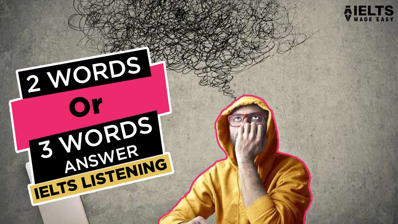 IELTS Listening Made Easy by Sonam Sandhu | 2 or 3 words Answers