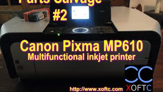 Parts Salvage #2 - Canon Pixma…