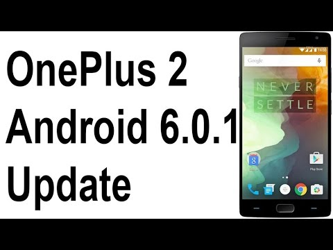 OnePlus 2 Android 6.0.1 Marshmallow Update with Oxygen OS ...