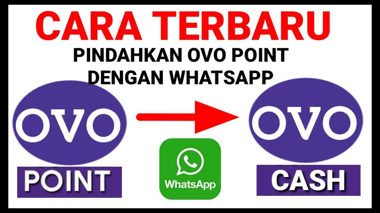 Cara Terbaru Pindahkan Ovo Point Ke Ovo Cash Dengan Whatsapp Sicepat Cara 2 Youtube