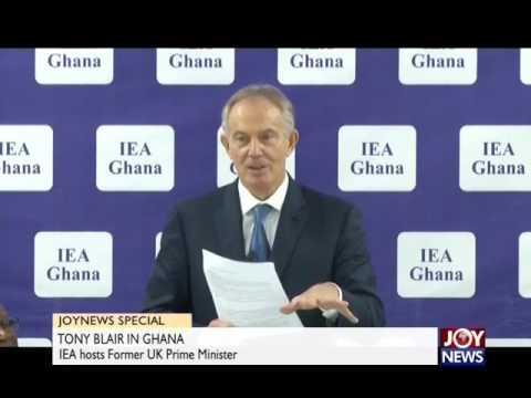 Tony Blair in Ghana - Joy News Special (31-3-17)