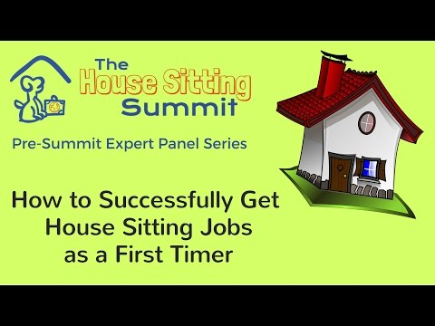 House Sitting Jobs - How to Successfully Get House Sitting Jobs as a First Timer