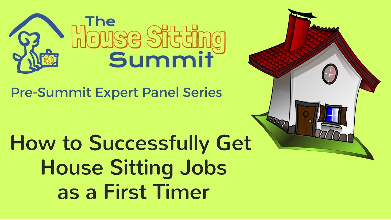 house sitting jobs how to successfully get house sitting jobs as a first timer youtube. Black Bedroom Furniture Sets. Home Design Ideas