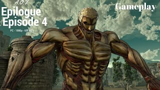 Attack On Titan - Wings of Freedom - PC Gameplay - Epilogue Episode 4 [1080p][60FPS]