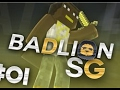 Badlion SG #1 - 9 KILL DUB