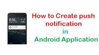 How to Create push notification in Android Application | ShoutCafe.com