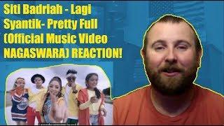 Siti Badriah Lagi Syantik Pretty Full Official Music Video NASWARAGA REACTION