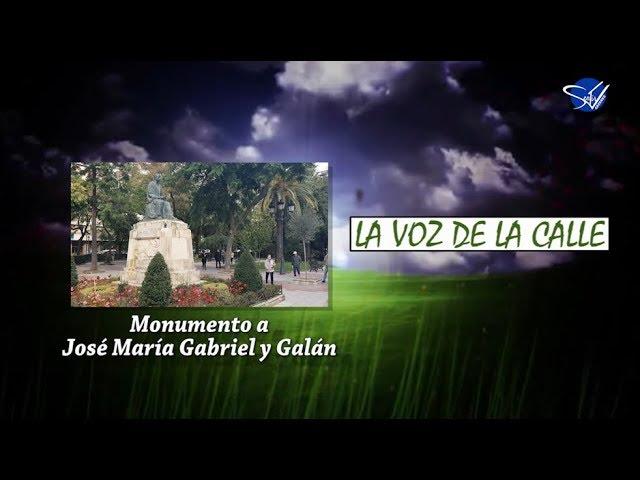 La Voz de la Calle - Monumento a José María Gabriel y Galán