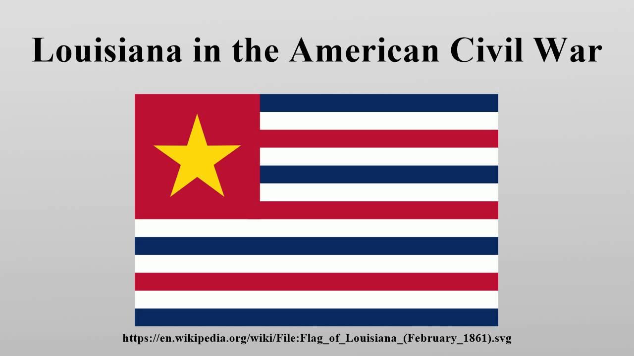 louisiana in the american civil war youtube