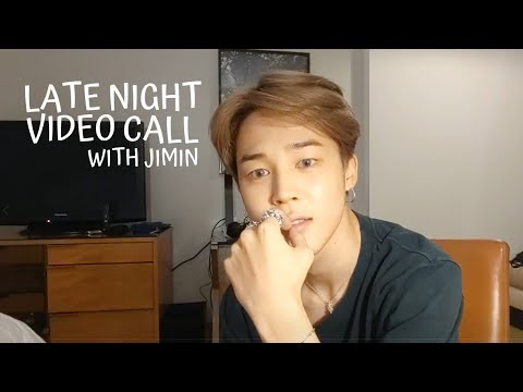 Bts Imagine   Late Night Video Call With Jimin [16+] Pt. 1