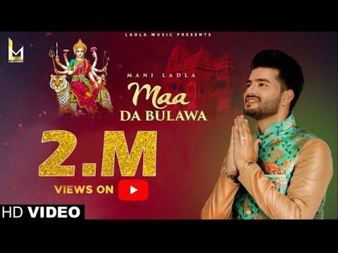 Navratri Special ♥ Maa Da Bulawa ♥ Mani Ladla ♥ Master Saleem ♥ Latest Devotional Song 2019 ♥FULL HD