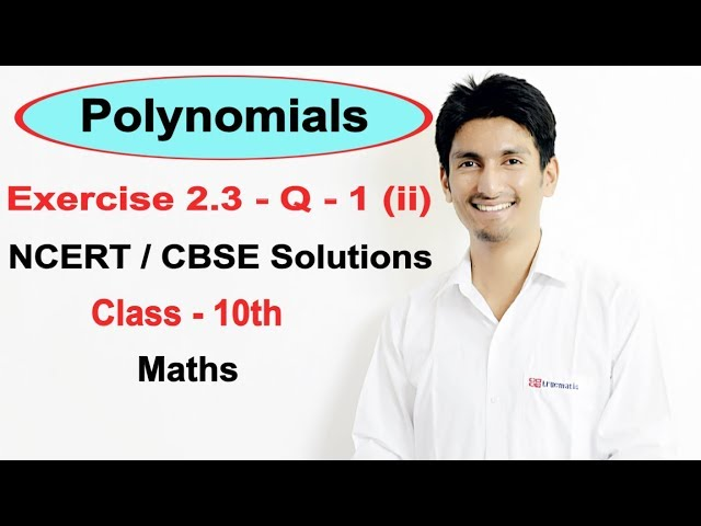 Exercise 2.3 Question 1 (ii)  (Chapter 2) Polynomials NCERT/CBSE Solutions for Class 10th Maths